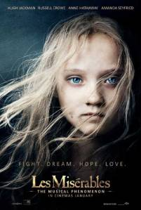 The film's poster plays on the iconic West End image of Victor Hugo's Cosette